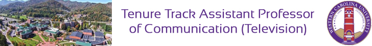 Western Carolina University — Tenure-track assistant professor of communication and television broadcasting