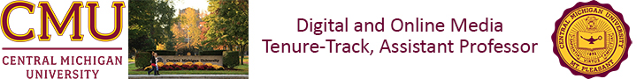 Central Michigan University — Digital and Online Media (Tenure-Track, Assistant Professor)