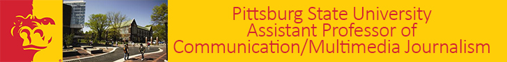 Pittsburg State University — Assistant Professor of Communication/Multimedia Journalism