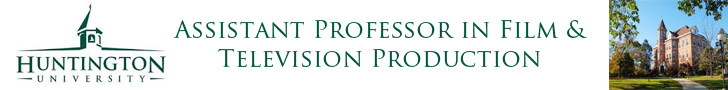 Huntington University — Assistant Professor in Film & Television Production