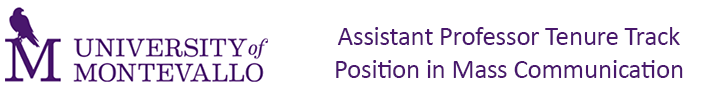 University of Montevallo  — Assistant Professor Tenure Track Position in Mass Communication