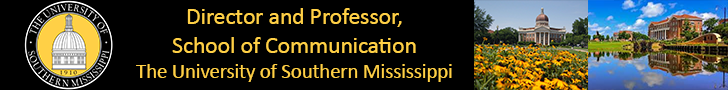 University of Southern Mississippi — Director and Professor, School of Communication