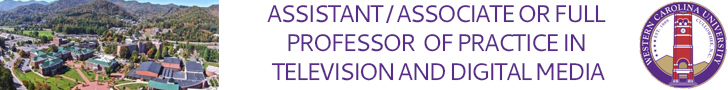 Western Carolina University — Asst/Assoc or Full Professor of Practice in Television and Digital Media